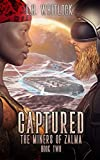 Captured (The Miners of Zalma Book 2)