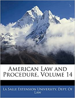 American Law and Procedure, Volume 14