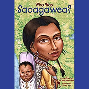 Who Was Sacagawea? Audiobook
