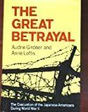 The Great Betrayal, Audrie Girdner and Anne Loftis, 0025425307