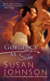 Gorgeous As Sin, Susan Johnson, 0425226816