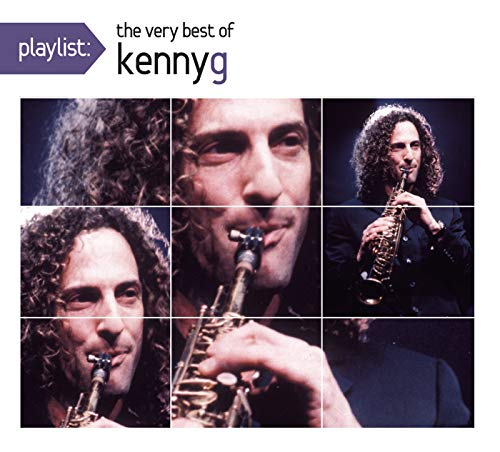 Playlist: The Very Best Of Kenny G (Playlist The Very Best Of)