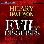 Evil in All Its Disguises | Hilary Davidson