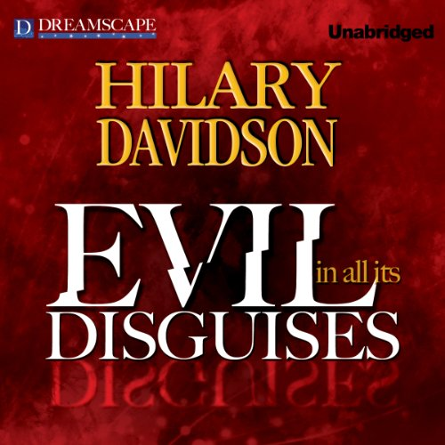 Evil in All Its Disguises