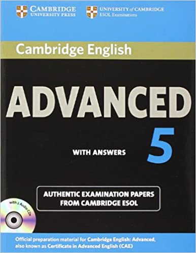 Cambridge English Advanced 5 Self-study Pack Students Book with Answers and Audio CDs 2 CAE Practice Tests: Amazon.es: Cambridge ESOL: Libros en idiomas ...