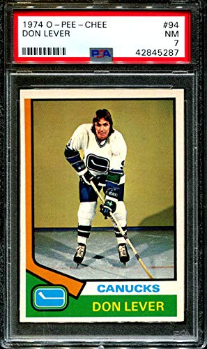 - 1974 O-PEE-CHEE #94 DON LEVER CANUCKS POP 6 PSA 7 H2712451-287