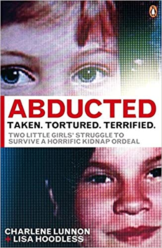 Abducted taken tortured terrified charlene lunnon lisa hoodless other sellers on amazon fandeluxe Image collections