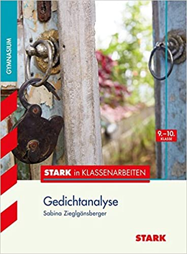 Stark Stark In Deutsch Gymnasium Gedichtanalyse 910