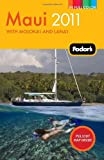 Maui 2011, Fodor's Travel Publications, Inc. Staff, 1400004578