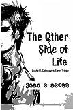 The Other Side of Life (Book #1 / Cyberpunk Elven Trilogy), Jess Scott, 1456529048