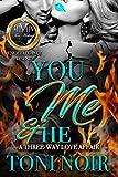 You, Me & He: A Three-Way Love Affair