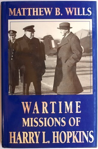 wartime-missions-of-harry-l-hopkins