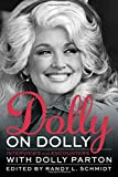 img - for Dolly on Dolly: Interviews and Encounters with Dolly Parton (Musicians in Their Own Words) book / textbook / text book