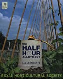 The Half Hour Allotment, Lia Leendertz, 0711226059
