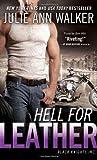 Hell for Leather, Julie Ann Walker, 1402294484