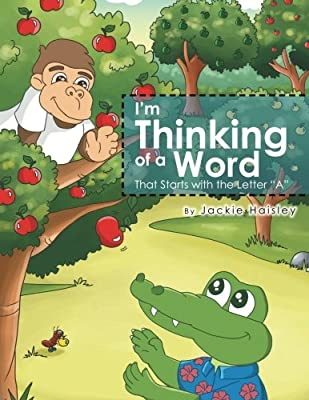 """I'm Thinking of a Word: That Starts with the Letter """"A"""""""