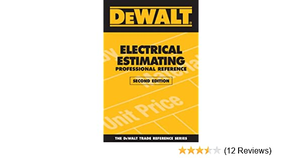 Dewalt electrical estimating professional reference second edition dewalt electrical estimating professional reference second edition dewalt series adam ding ebook amazon fandeluxe Image collections