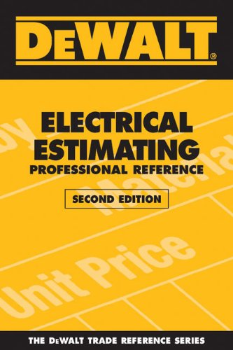 Dewalt electrical estimating professional reference second edition dewalt electrical estimating professional reference second edition dewalt series by ding adam fandeluxe Image collections