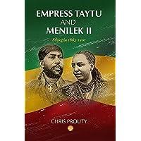 Empress Taytu and Menilek II: Ethiopia, 1883-1910