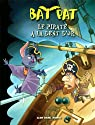 Bat Pat, tome 3 : Le pirate à la dent d'or par Pavanello