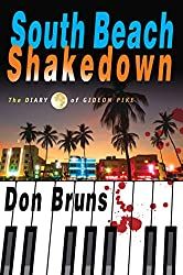 South Beach Shakedown: The Diary of Gideon Pike (The Mick Sever Music Series)