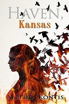 Haven, Kansas by [Kontis, Alethea]