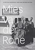 img - for Mies van der Rohe: A Critical Biography, New and Revised Edition book / textbook / text book