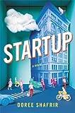 """""""Startup A Novel"""" av Doree Shafrir"""
