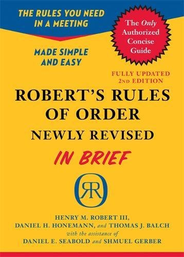 Pdf Politics Robert's Rules of Order Newly Revised In Brief, 2nd edition (Roberts Rules of Order in Brief)