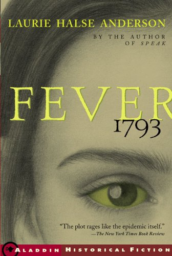 Fever 1793 (Turtleback School & Library Binding Edition) by Turtleback Books