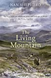 The Living Mountain, Nan Shepherd, 1847674240