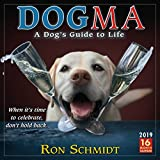 Dogma 2019 Wall Calendar, A Dog's Guide to Life, 12 x 12, (CA-0424)
