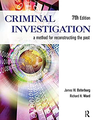Study Guide For Criminal Investigation A Method For Reconstructing The Past