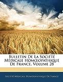 Bulletin de la Société Médicale Homopathique de France, , 1144867703