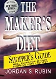 The Maker's Diet Shopper's Guide: Meal plans for 40 days - Shopping lists - Recipes
