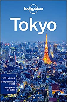 Lonely Planet Tokyo (Travel Guide): Lonely Planet, Timothy