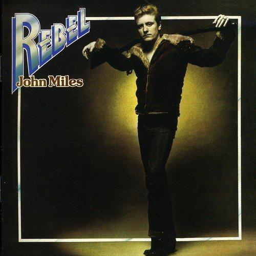 Rebel                /  John Miles ()