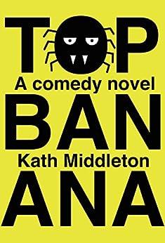 Top Banana by [Middleton, Kath]