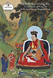 img - for The Karmapa's Middle Way: Feast for the Fortunate, A Commentary on Chandrakirti's Madhyamakavatara book / textbook / text book