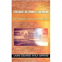 Tratados de Yoma & Shekalim: El Talmud a la Luz del Mesías (Spanish Edition)