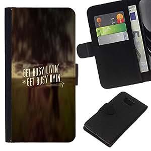All Phone Most Case / Oferta Especial Cáscara Funda de cuero Monedero Cubierta de proteccion Caso / Wallet Case for Samsung ALPHA G850 // GET BUSY LIVIN'