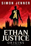 Ethan Justice: Origins (Ethan Justice - A Private Investigator Series Book 1) by  Simon Jenner in stock, buy online here