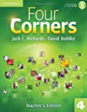 Four Corners Level 4 Teacher's Edition with Assessment Audio CD/CD-ROM, Jack C. Richards and David Bohlke, 0521127653