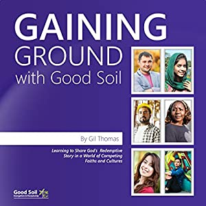 Gaining Ground with Good Soil Audiobook