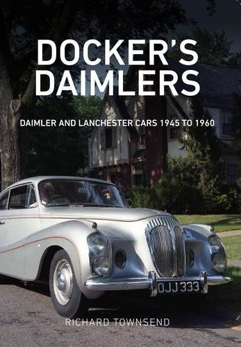 dockers-daimlers-daimler-and-lanchester-cars-1945-to-1960