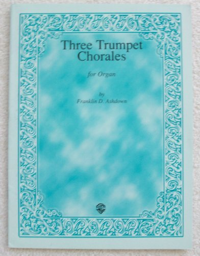 Three Trumpet Chorales ()