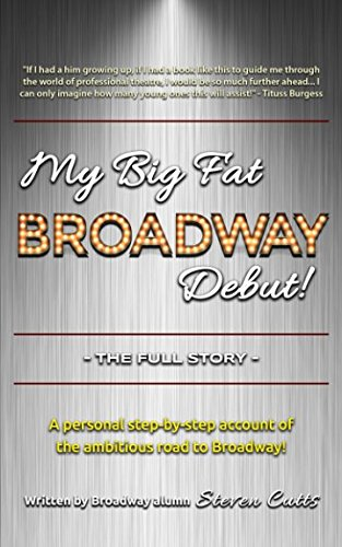 [E.B.O.O.K] My Big Fat Broadway Debut!: The Full Story<br />KINDLE
