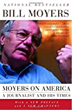 : Moyers on America: A Journalist and His Times