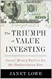 The Triumph of Value Investing, Janet Lowe, 159184374X