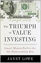 The Triumph of Value Investing: Smart-Money Tactics for the Postrecession Era
